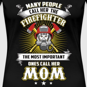 Firefighter - the most important ones call her F - Women's Premium T-Shirt