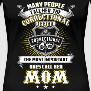 Correctional office - the most important ones ca - Women's Premium T-Shirt