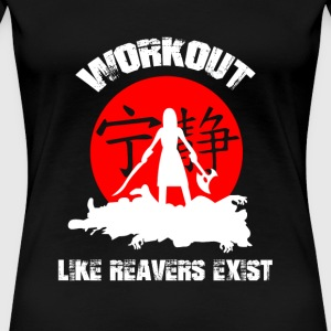 Serenity - Serenity - workout like reavers exist - Women's Premium T-Shirt