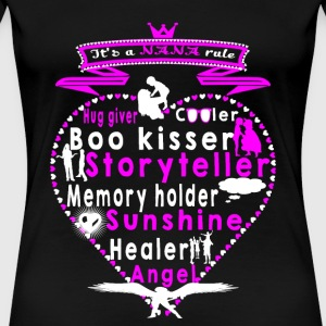 Nana rule is a Hug giver Boo kisser Story teller - Women's Premium T-Shirt