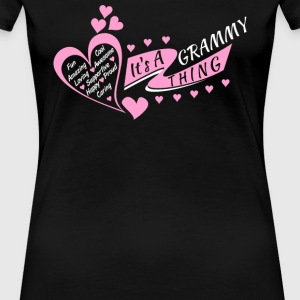 It's a Grammy thing - Fun, cool, amazing, awesom - Women's Premium T-Shirt