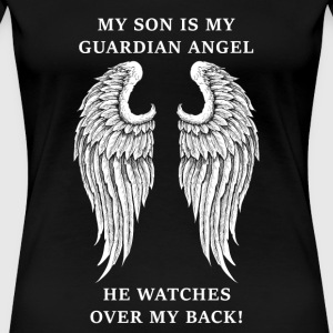 Son - My son is my guardian angel - Women's Premium T-Shirt
