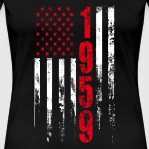 1959 - T - shirt for american who was born in 19 - Women's Premium T-Shirt