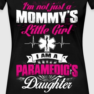 Paramedic's daughter - Mommy's little girl - Women's Premium T-Shirt