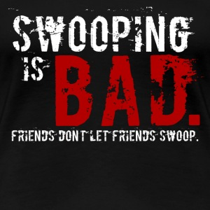 """Swooping is Bad"" Design (with Text)"
