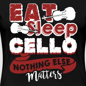EAT SLEEP CELLO SHIRT - Women's Premium T-Shirt