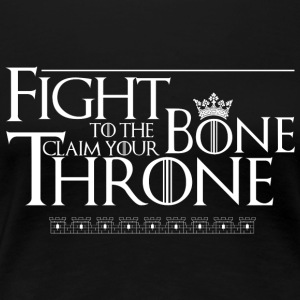 fight to the bone - Women's Premium T-Shirt