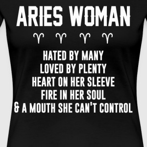 Aries woman hated by many loved by plenty - Women's Premium T-Shirt