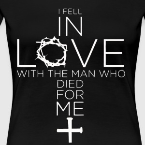 I fell in love with the man - Women's Premium T-Shirt