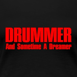 drummer dreamer red - Women's Premium T-Shirt