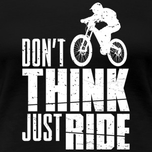 Bike - Biker - Biking - Mountainbiker - Hobby - Women's Premium T-Shirt
