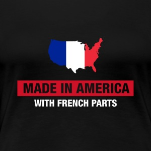 Made In America With French Parts France Flag - Women's Premium T-Shirt