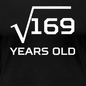 Square Root 169 Funny 13 Years Old 13th Birthday - Women's Premium T-Shirt