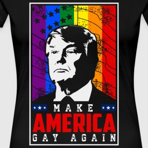 Make America Gay Again - Women's Premium T-Shirt
