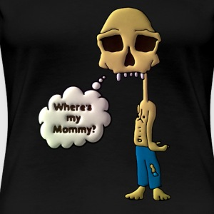 Where's my mommy? - Women's Premium T-Shirt