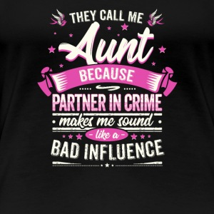 Aunt Gift Funny Hilarious Saying - Women's Premium T-Shirt