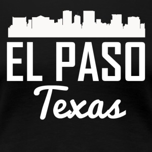 El Paso Texas Skyline - Women's Premium T-Shirt
