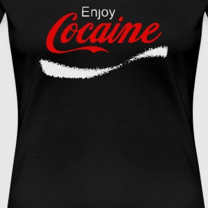 Cocaine Enjoy - Women's Premium T-Shirt