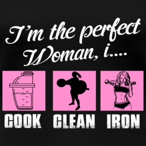 THE PERFECT WOMAN - Women's Premium T-Shirt
