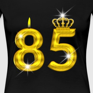 85 - Birthday - Golden Number - Crown - Flame - Women's Premium T-Shirt