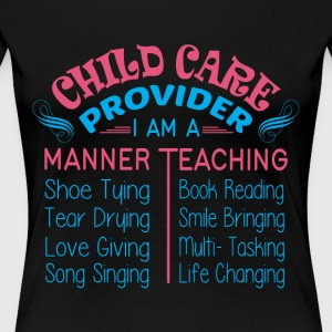 I Am A Manner Teaching T Shirt - Women's Premium T-Shirt