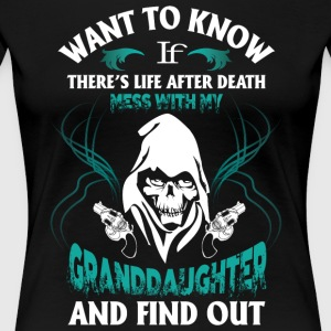 Mess With My Granddaughter T Shirt - Women's Premium T-Shirt
