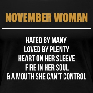 November woman hated by many - Women's Premium T-Shirt