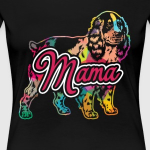Cocker Spaniel Shirt - Cocker Spaniel Mama Tees - Women's Premium T-Shirt