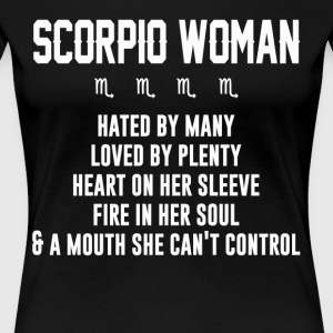 Scorpio woman hated by many loved by plenty - Women's Premium T-Shirt