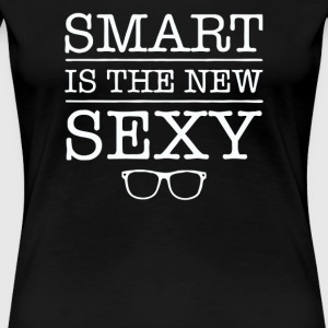 Smart Is The New Sexy - Women's Premium T-Shirt