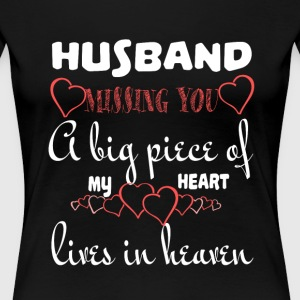 Husband Missing You T Shirt - Women's Premium T-Shirt
