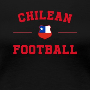 Chile Football Shirt - Chile Soccer Jersey - Women's Premium T-Shirt