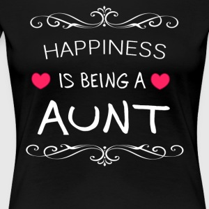 Happiness Is Being a AUNT - Women's Premium T-Shirt