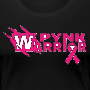 PYNK WARRIOR - Women's Premium T-Shirt