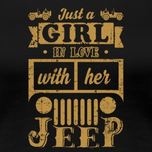 Just A Girl In Love With Her Jeep T-Shirt - Women's Premium T-Shirt