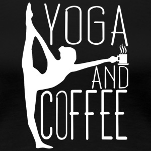 Yoga and Coffee T Shirt - Women's Premium T-Shirt