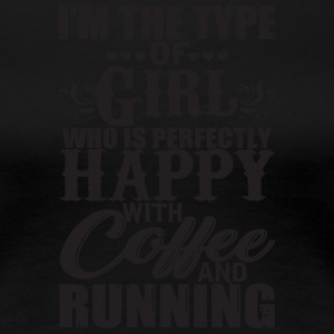 Girl Who Is Happy With Coffee And Running T Shirt - Women's Premium T-Shirt