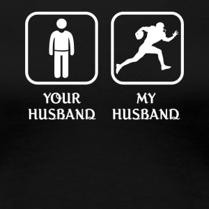 Husband Football Love- cool shirt,geek hoodie,tank - Women's Premium T-Shirt