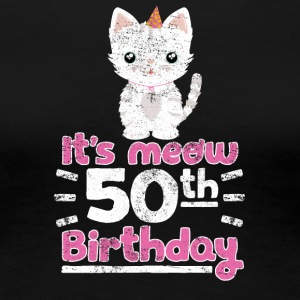 It's meow 50th Birthday Cute Gift Kitten Kitty Cat - Women's Premium T-Shirt
