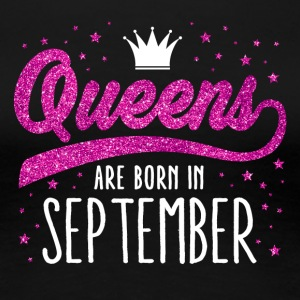 Pink Glitter Queens Are Born In September - Women's Premium T-Shirt