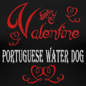 A romantic Valentine with my Portuguese Water Dog - Women's Premium T-Shirt