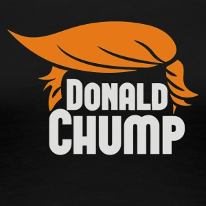DONALD CHUMP - Women's Premium T-Shirt