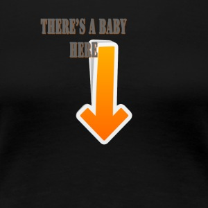 Baby's coming - Women's Premium T-Shirt