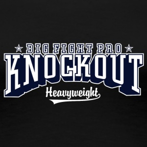 Big fight pro knockout - Women's Premium T-Shirt