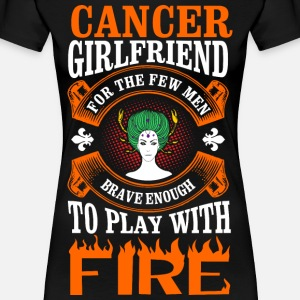 Cancer Girlfriend For The Few Men