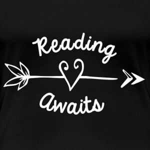 Reading Awaits Teacher Design - Women's Premium T-Shirt