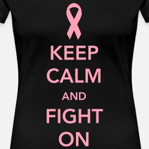 Keep Calm and Fight On - Breast Cancer