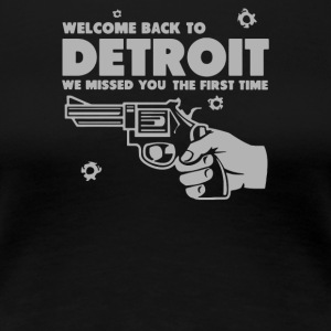 Welcome Back To Detroit - Women's Premium T-Shirt