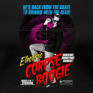 Electric Corpse Boogie - Women's Premium T-Shirt