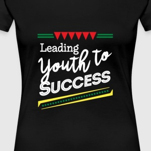 Leading Youth To Success - Women's Premium T-Shirt